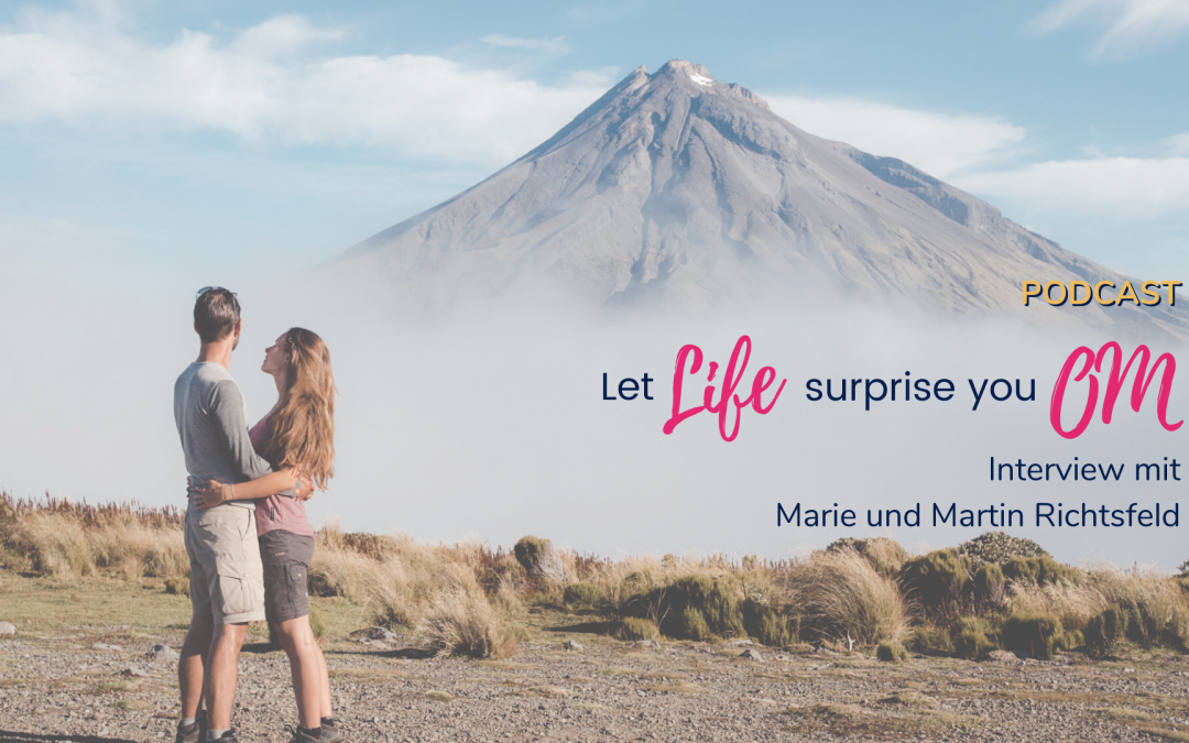 Folge 45 – Let life surprise you – OM